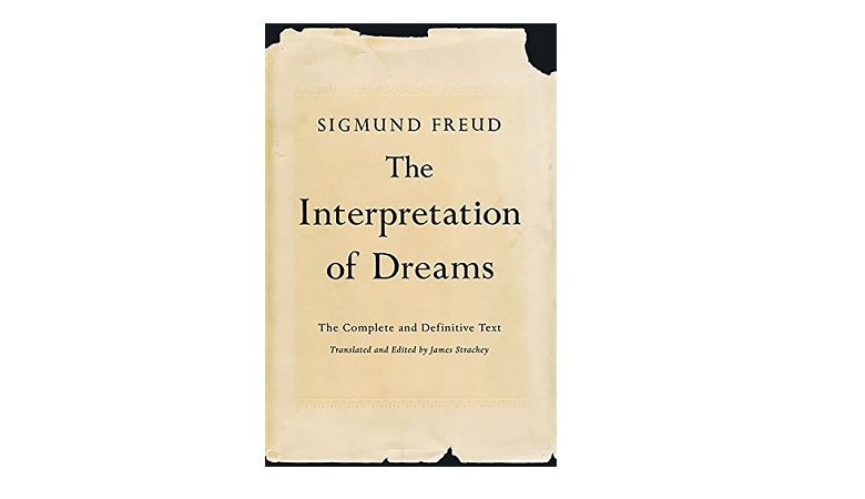 The Interpretation of Dreams - The Complete and Definitive Text by Sigmund Freud