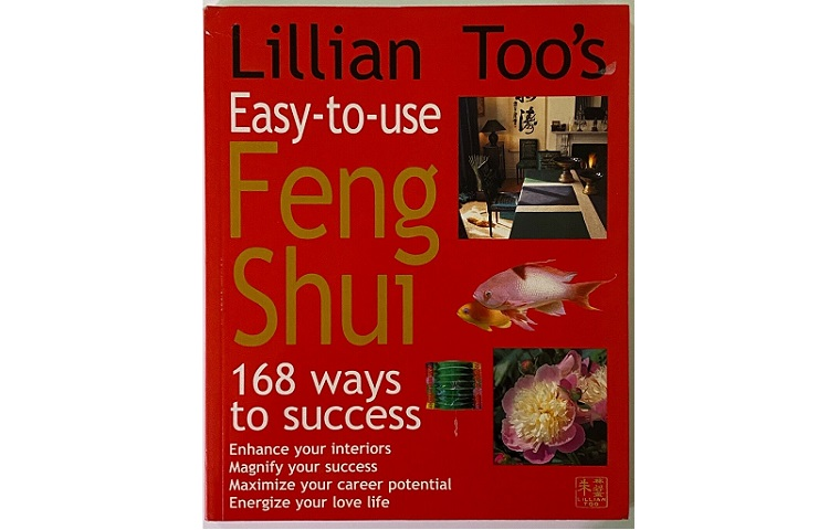 Lillian Too's Easy-To-Use Feng Shui-168 Ways to Success Review